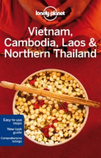 Lonely Planet Vietnam, Cambodia, Laos & Nothern Thailand
